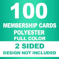 100 Membership Cards POLY 2Sided